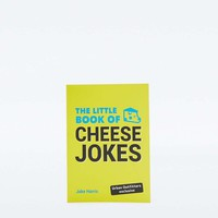 The Little Book of Cheese Jokes - Urban Outfitters