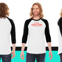 It Not Cheating If My Husband Watches S T-shirts & American Apparel Unisex 3/4 Sleeve T-Shirt