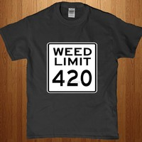 Get High on the freeway - Keep the weed limit at 420 funny shirt