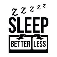 Sleep Better Sleep Less - Office Quote Wall Decals