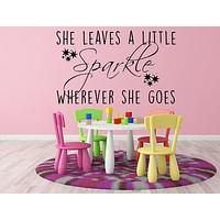 She Leaves A Little Sparkle Wherever She Goes - Inspirational Wall Decals