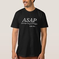 ASAP Always Say a Prayer T-Shirt