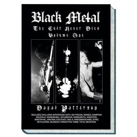 Black Metal: The cult never dies volume one   by Dayal Patterson - Nuclear Blast