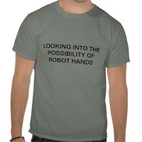 ROBOT HANDS TSHIRT from Zazzle.com