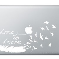 WHITE Dare to Dream Feather Turning into a Flock of Birds Quote Vinyl Decal Stickers for MacBook Laptop Car Love Forever Birds Always Relationships Feathers Peace Tough Strength Strong Strength Hope Inspiration Dreamer Love Bird Flying