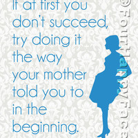 If At First You Don't Succeed, Try Doing It the Way Your Mother Told You Retro Printable - PDF Digital File in 3 Sizes (4x6, 8x10, 11x14)