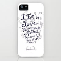 I fell in love the way you fall asleep: slowly, then all at once iPhone & iPod Case by karifree | Society6