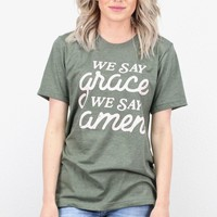 We Say Grace, We Say Amen S/L Tee {H. Military Green} - Size LARGE