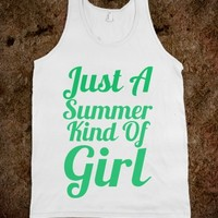 just a summer kind of girl - glamfoxx.com - Skreened T-shirts, Organic Shirts, Hoodies, Kids Tees, Baby One-Pieces and Tote Bags