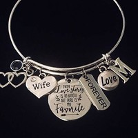 Every Love Story is Beautiful But Ours is my Favorite Wife Jewelry Adjustable Charm Bracelet Expandable Silver Bangle One Size Fits All Gift Custom Birthstone Initial