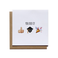 You Did It Graduation Card