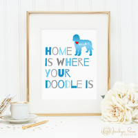Home is where your Doodle is, Printable dog quote art decor, Personalize with name - Labradoodle, Goldendoodle (Custom download - JPG)