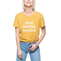 Kind Leading The Kind Loose Tee