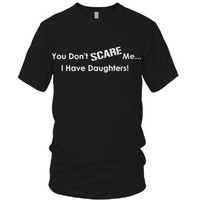 I Have Daughters Father's Day T-Shirt,
