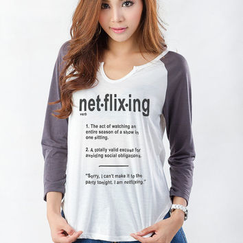 Netflix Shirt Netflixing T Shirt Cute Tee Shirt Womens Graphic Tee Funny Tumblr Hipster Fashion Grunge Slogan Teenager Instagram Twitter