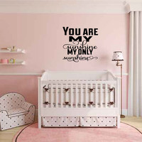 You Are My Sunshine My Only Sunshine Vinyl Wall Words Decal Sticker Graphic