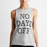 Days Off Muscle Tee