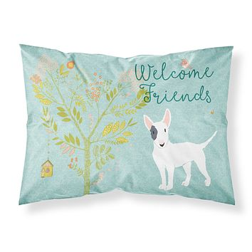 Welcome Friends White Patched Bull Terrier Fabric Standard Pillowcase BB7607PILLOWCASE