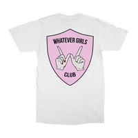 Whatever Girls Club T shirt Womens T shirt Mens T shirt Funny T shirt Unisex T shirt T shirts for Women Birthday Gift Graphic Tee