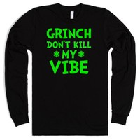 Grinch Don't Kill My Vibe-Unisex Black T-Shirt