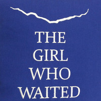 The Girl Who Waited Pillow Case Cover