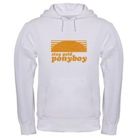 """""""Stay Gold Ponyboy"""" [The Outs Hooded Sweatshirt on CafePress.com"""