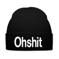 ohshit  beanie or SNAPBACK hat