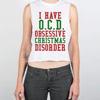 I Have O.C.D. Obsessive Christmas Disorder Chopped Tank
