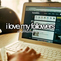 I+love+my+followers.jpg (500×333) - inspiring picture on Favim.com
