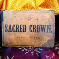 Antique Book The Sacred Crown By D.F Hodges and Foster Christian Hymn Sheet Music antiquarian 1800s 19th century Catholic Shabby Chic Holy