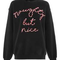 Naughty But Nice Sweat Top | Topshop