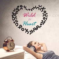 Wild at heart wall decal, bedroom wall decal, animal print wall decal, living room wall decal, leopard print wall decal, heart wall decal