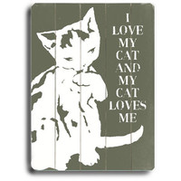 I Love My Cat by Artist Lisa Weedn Wood Sign