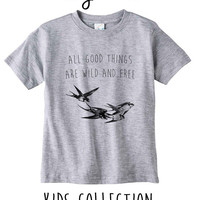 All Good Things Are Wild And Free Birds Heather Grey / White Toddler Kids T Shirt Clothes Gift