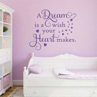 Dream is a Wish Quote | Vinyl Wall Lettering | Vinyl Wall Decals
