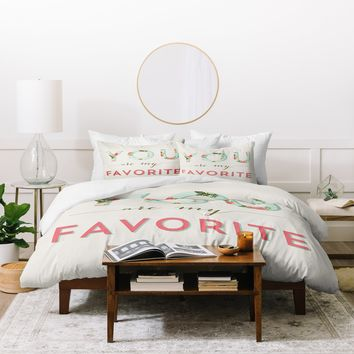 Allyson Johnson Floral You Are My Favorite Duvet Cover