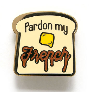 Pardon My French Pin