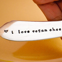 "stamped butter spreader "" i love vegan cheese,  spreader - Holiday Table Decoration-vegan present"