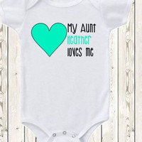 Personalized Aunt Onesuit ® brand bodysuit or shirt My aunt loves me Gift for niece nephew pregnancy announcement idea for aunt Custom baby