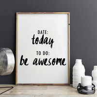 """Fitness Motivational Print Typography Poster """"Today, Be awesome"""" Inspirational Print, New year gift, Motivated Quote Motivated Print Poster"""