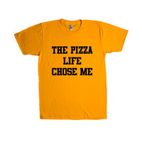 The Pizza Life Chose Me Pizza Maker Lover Tossing Cooking Eating Nom Nom Pizzatarian Pepperoni Cheese Funny SGAL1 Unisex T Shirt