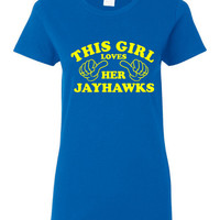 This Girl Loves Her JAYHAWKS Printed Graphic JAYHAWKS March Madness Styles Gear Up for The Tournament Jayhawks Printed Unisex T Shirt