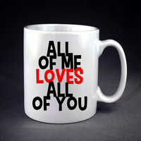 Gift For Him  Love Quote Personalized mug/cup