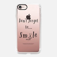 Don-t forget to SMILE --- iPhone 7 Case by Kanika Mathur | Casetify