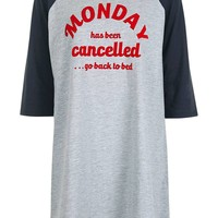 Monday Is Cancelled Sleep T-Shirt