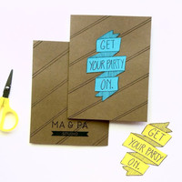 Celebration Card: Get Your Party On- Great for birthdays, fun get-together, graduation, showers, etc!
