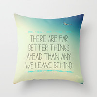 Better Things Throw Pillow by Galaxy Eyes | Society6