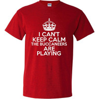 I Can't keep Calm The Buccaneers Are Playing Tshirt. Tampa Bay Buccaneers Ladies and Unisex Styles. Great Gift Ideas.