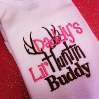 Daddy's lil huntin buddy custom Onesuit all sizes available and custom color options available