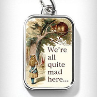 We're All Mad Here Charm   PLASTICLAND